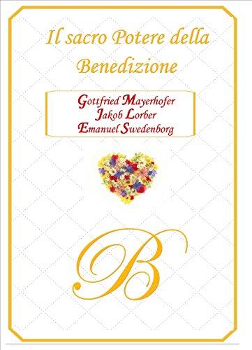 Il Sacro Potere della Benedizione (La Nuova Parola) (Italian Edition)