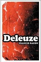 [(Francis Bacon: The Logic of Sensation )] [Author: Gilles Deleuze] [Jun-2006]