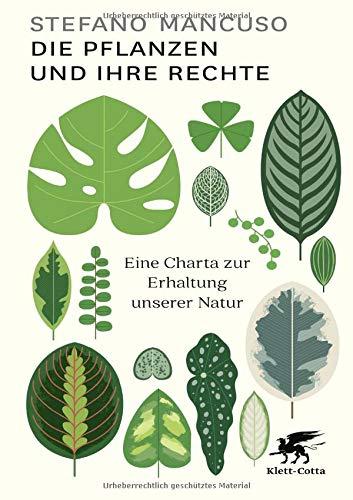 Die Pflanzen und ihre Rechte: Eine Charta zur Erhaltung unserer Natur