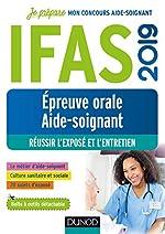 IFAS 2019 - Epreuve orale concours aide-soignant - Réussir l'exposé et l'entretien de Corinne Pelletier