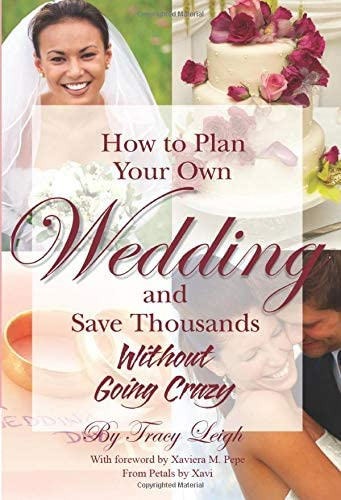 How to Plan Your Own Wedding and Save Thousands Without Going Crazy product image