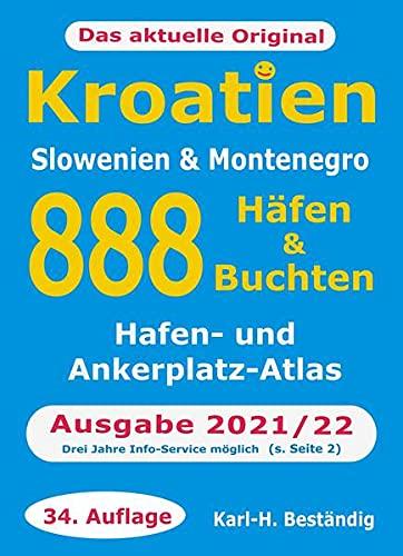Preisvergleich Produktbild Kroatien - 888 Häfen und Buchten: Küsten-und Hafenführer für Boots- und Yachtsportler