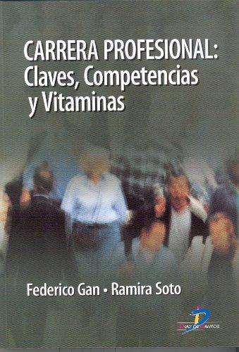 Carrera profesional. Claves, competencias y vitaminas