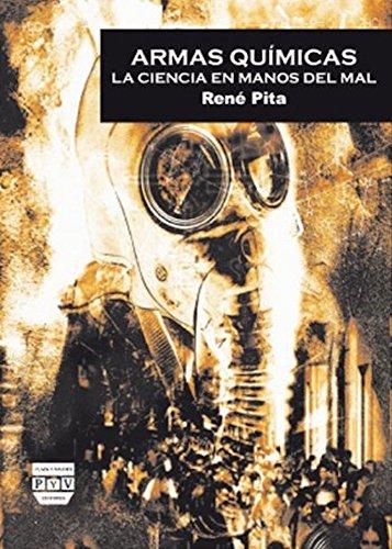 Armas Químicas. La Ciencia En Manos Del Mal (Cultura de Defensa)