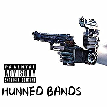 Hunned Bands