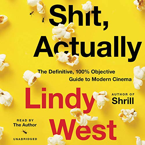 Shit, Actually Audiobook By Lindy West cover art
