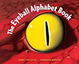The Eyeball Alphabet Book (Jerry Pallotta's Alphabet Books)