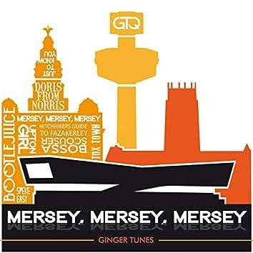 Mersey, Mersey, Mersey