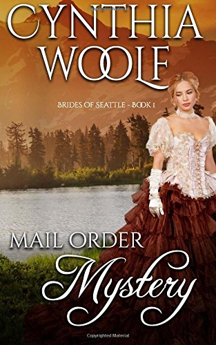 Compare Textbook Prices for Mail Order Mystery Brides of Seattle Volume 1  ISBN 9781947075344 by Woolf, Cynthia