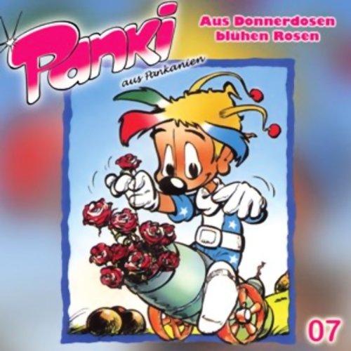 Aus Donnerdosen blühen Rosen (PANKI 07)  Titelbild