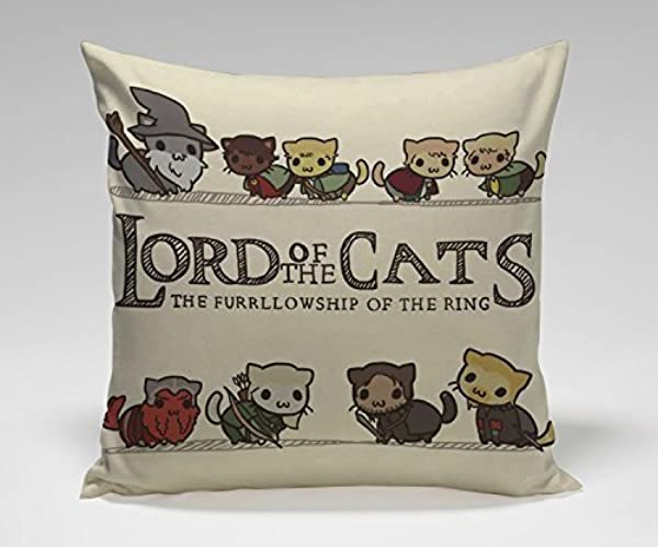 1WillLoanestore Lord Of The Cats Parody Movie Parody Movie Lord Of The Ring Cotton Linen Pillow Cover 18 X 18 Inch