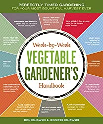 The Week-by-Week Vegetable Gardener's Handbook - Best Gardening Books