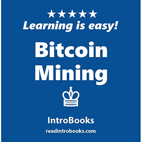 Bitcoin Mining audiobook cover art