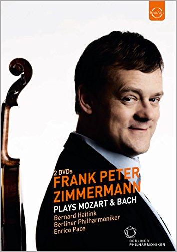 Frank Peter Zimmermann spielt Mozart und Bach [2 DVDs]