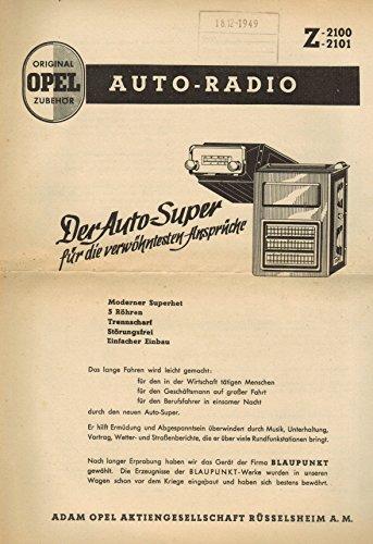 Original Opel Zubehör Auto-Radio Z-2100 / 2101. Der Auto-Super für die verwöhntesten Ansprüche (Informationsblatt)