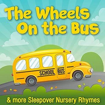 The Wheels on the Bus & More Sleepover Nursery Rhymes