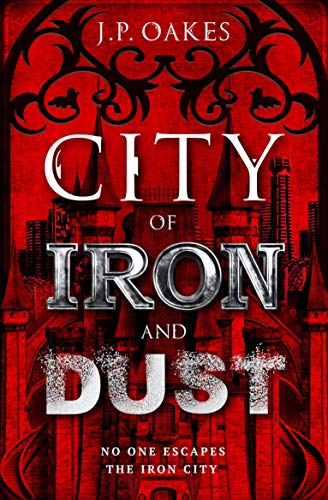 City of Iron and Dust (English Edition)