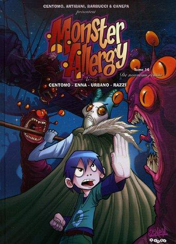 Monster Allergy: Tome 14 - De Nouveau Réunis