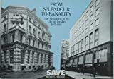 From Splendour to Banality: Rebuilding of the City of London, 1945-83