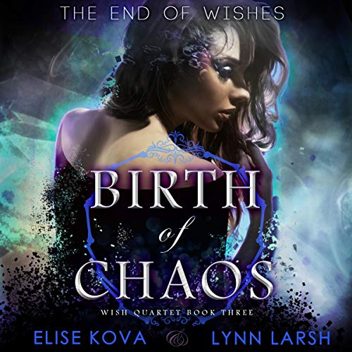 Birth of Chaos      Age of Magic: Wish Quartet, Book 3              Autor:                                                                                                                                 Elise Kova,                                                                                        Lynn Larsh                               Sprecher:                                                                                                                                 Angel Leigh McCoy                      Spieldauer: 8 Std. und 16 Min.     Noch nicht bewertet     Gesamt 0,0