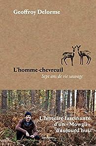 L'Homme-chevreuil par Geoffroy Delorme