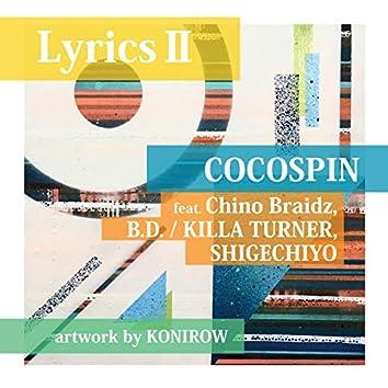 Lyrics II (feat. Chino Braidz, B.D. / KILLA TURNER & SHIGECHIYO)
