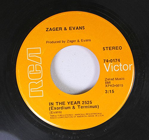 Zager & Evans 45 RPM In the Year 2525 / Little Kids