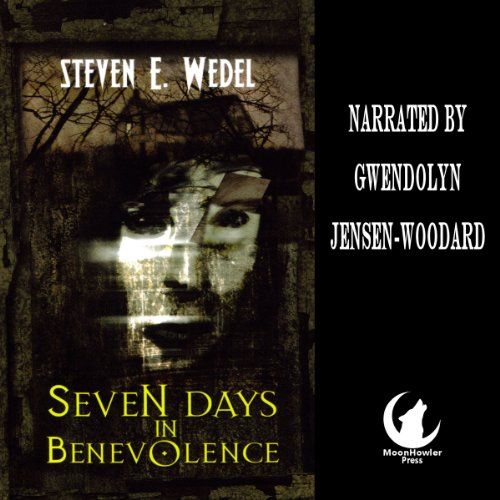 Seven Days in Benevolence audiobook cover art