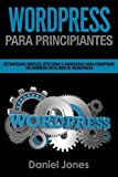 WordPress para principiantes (Libro En Espanol/ WordPress for Beginners Spanish):...