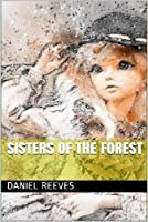 Sisters of the Forest
