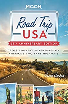 Road Trip USA  Cross-Country Adventures on America s Two-Lane Highways