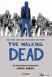 The walking dead (Vol. 16)