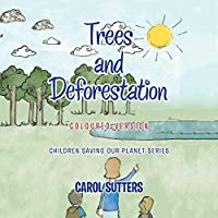 Trees and Deforestation: Coloured Version