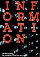 Information (Whitechapel: Documents of Contemporary Art)
