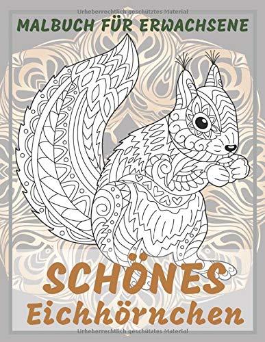 Schönes Eichhörnchen - Malbuch für Erwachsene