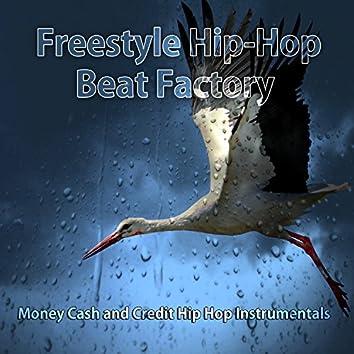 Money Cash and Credit Hip Hop Instrumentals