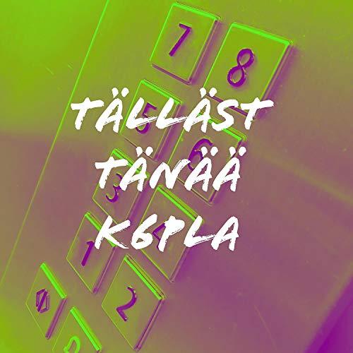 Tälläst Tänää (feat. $ikari $akari, Venäläinen, CtRf, PRE$$A, Rvk & Silee)