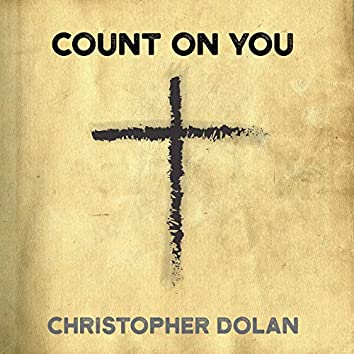 Count on You