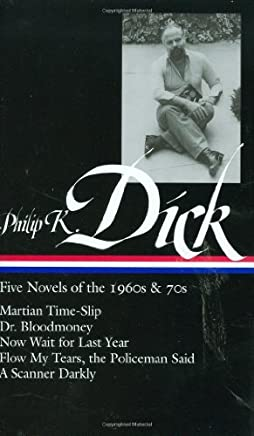 Philip K. Dick: Five Novels of the 1960s & 70s by Philip K. Dick(2008-07-31)