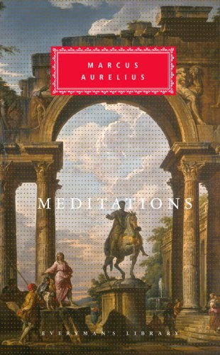 Meditations (Everyman's Library Classics Series)