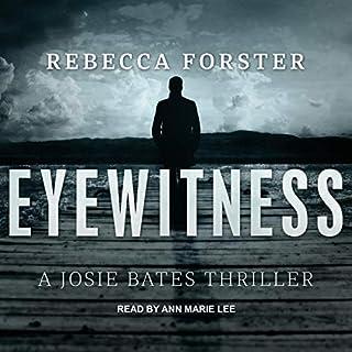 Eyewitness: A Josie Bates Thriller cover art