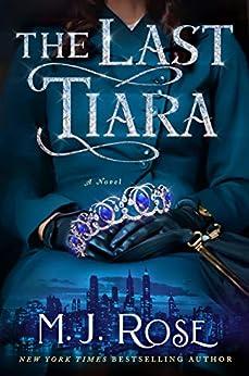 The Last Tiara de [M.J. Rose]