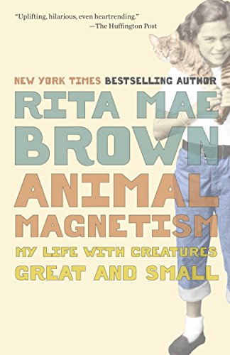 Image of Animal Magnetism: My Life with Creatures Great and Small