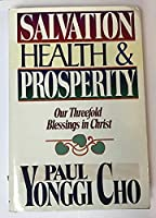 Salvation, Health and Prosperity 0884192016 Book Cover