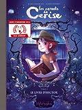 Les Carnets de Cerise T02: Le Livre d'Hector: Le livre d'Hector (Prix Jeunesse 2014) (SOLEIL METAM.BD)