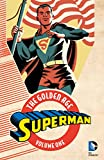 Superman: The Golden Age Vol. 1 (Action Comics (1938-2011))