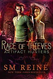 Race of Thieves: An Urban Fantasy Novel (Artifact Hunters Book 1)