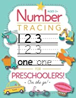 Number Tracing Book for Preschoolers and Kids Ages 3-5: Trace Numbers Practice Workbook for Pre K, Kindergarten and Kids...