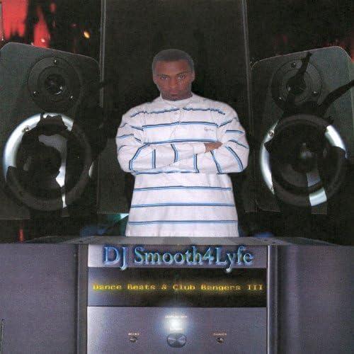 DJ Smooth4lyfe