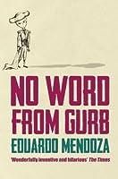 No Word From Gurb by Eduardo Mendoza(2007-10-01)
